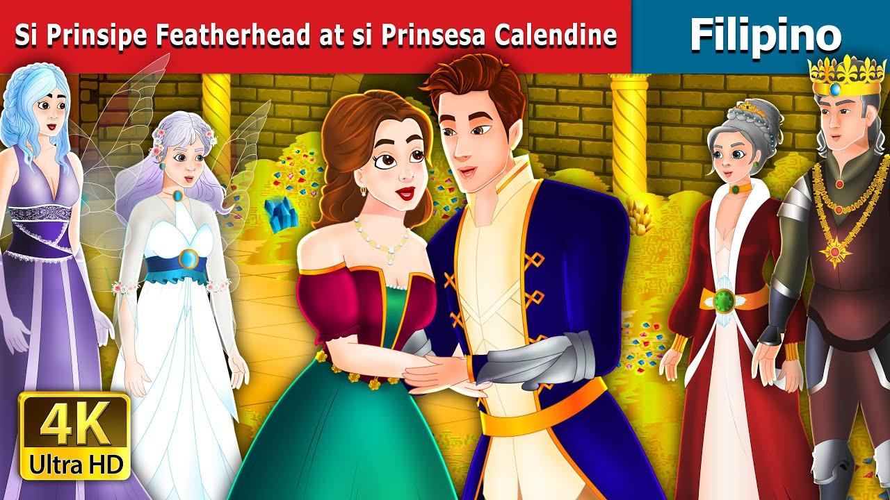 Download Si Prinsipe Featherhead at si Prinsesa Calendine   Prince Featherheadin in Filipino   Filipino Tales