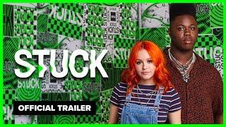 STUCK | Official Trailer