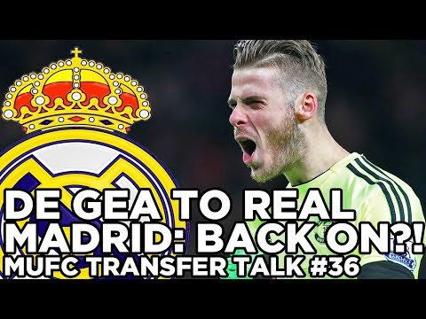 De Gea To Real Madrid: Back On? | MUFC Transfer Talk #36