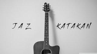 Katakan - Jaz Karaoke Acoustic Guitar By Zacoustic