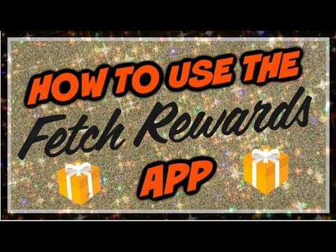 How To Use The Fetch Rewards App