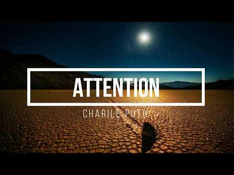 Lirik Lagu Attention - Charlie Puth [Terjemahan Lagu ENG-INA]