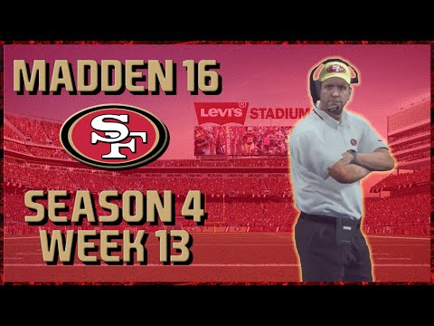 Madden 16 Franchise: San Francisco 49ers | Year 4, Week 13 @ Chargers