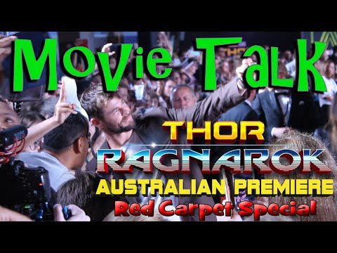 Movie Talk -  THOR RAGNAROK AUSTRALIAN PREMIERE Red Carpet Special