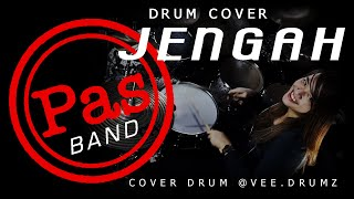 PAS BAND - JENGAH   Drum Cover by Vitha Vee