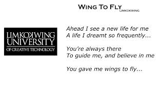 wing to fly by limkokwing (Lyrics)