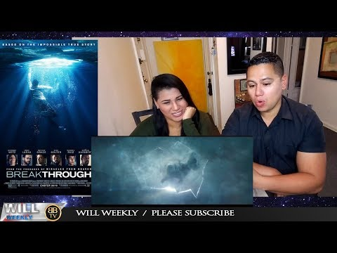 Breakthrough Trailer #1 2019 REACTION