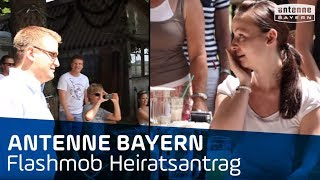 Flashmob | Heiratsantrag | ANTENNE BAYERN