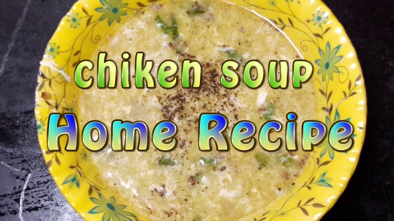 Chicken soup bengali chicken soup soup chicken soup bengali chicken soup soup recipe puja video production forumfinder Images