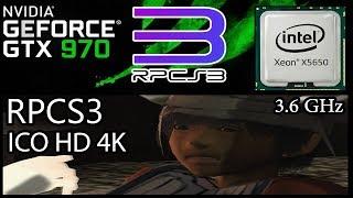 ICO HD 4K + RPCS3 7736 / XEON X5650 3.6 GHz/ GTX 970 / 8 GB RAM / SETTINGS + FPS