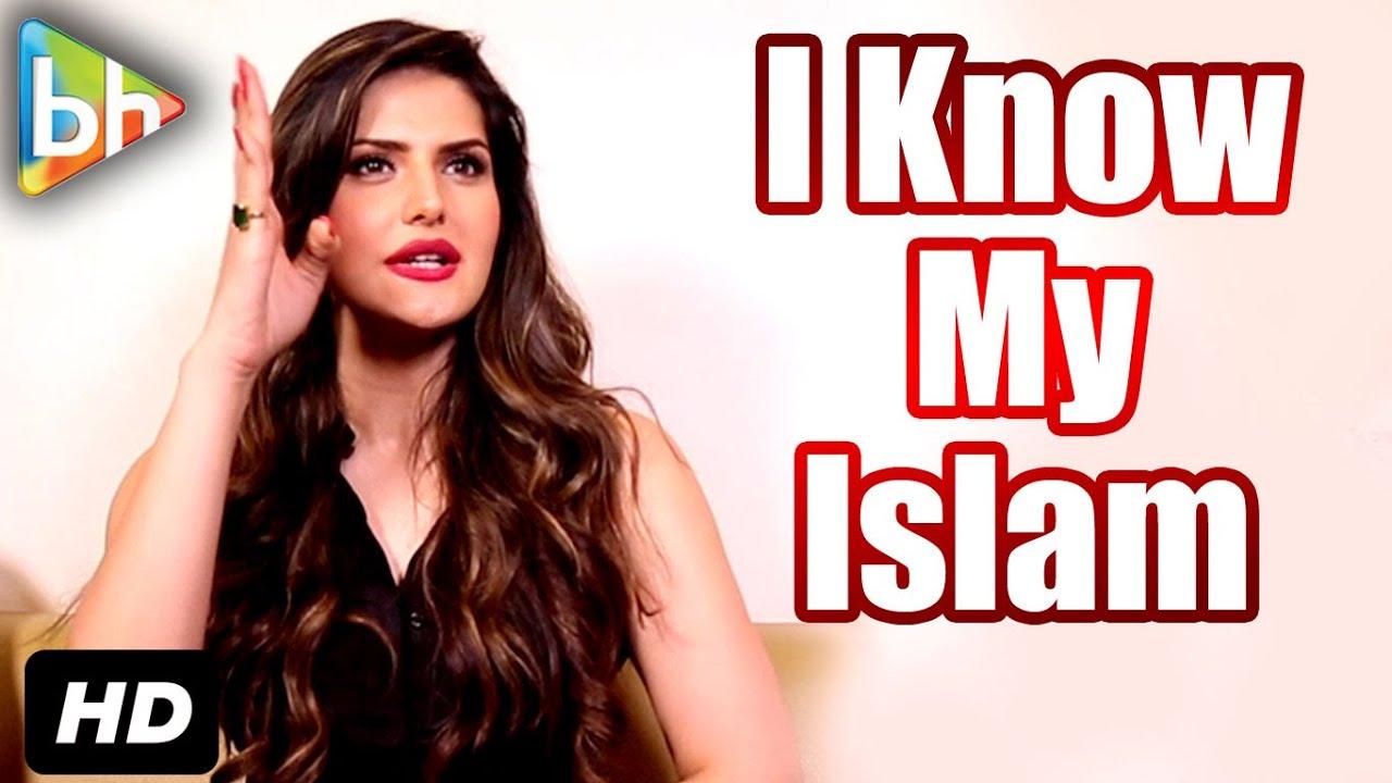 I Am Muslim I Know My Islam Zareen Khan Youtube