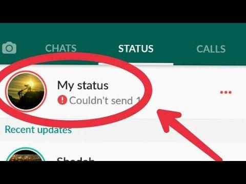Whatsapp Fix My Status Couldnt Send Problem Solve
