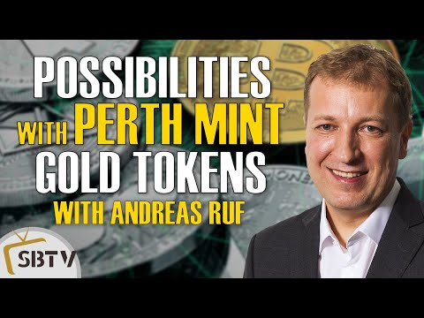 Andreas Ruf - New Possibilities With Gold Tokens Backed By The Perth Mint