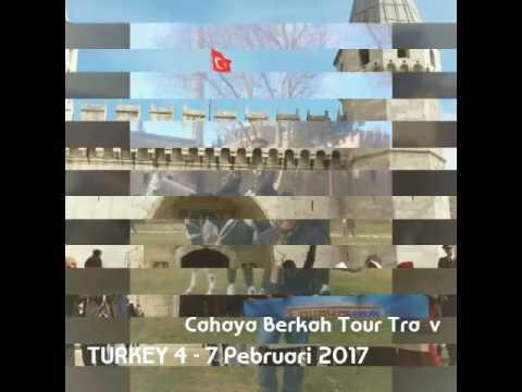 TURKEY HOLIDAY 4 -7 PEBRUARI 2017 - CAHAYA VERKAH TOUR TRAVEL