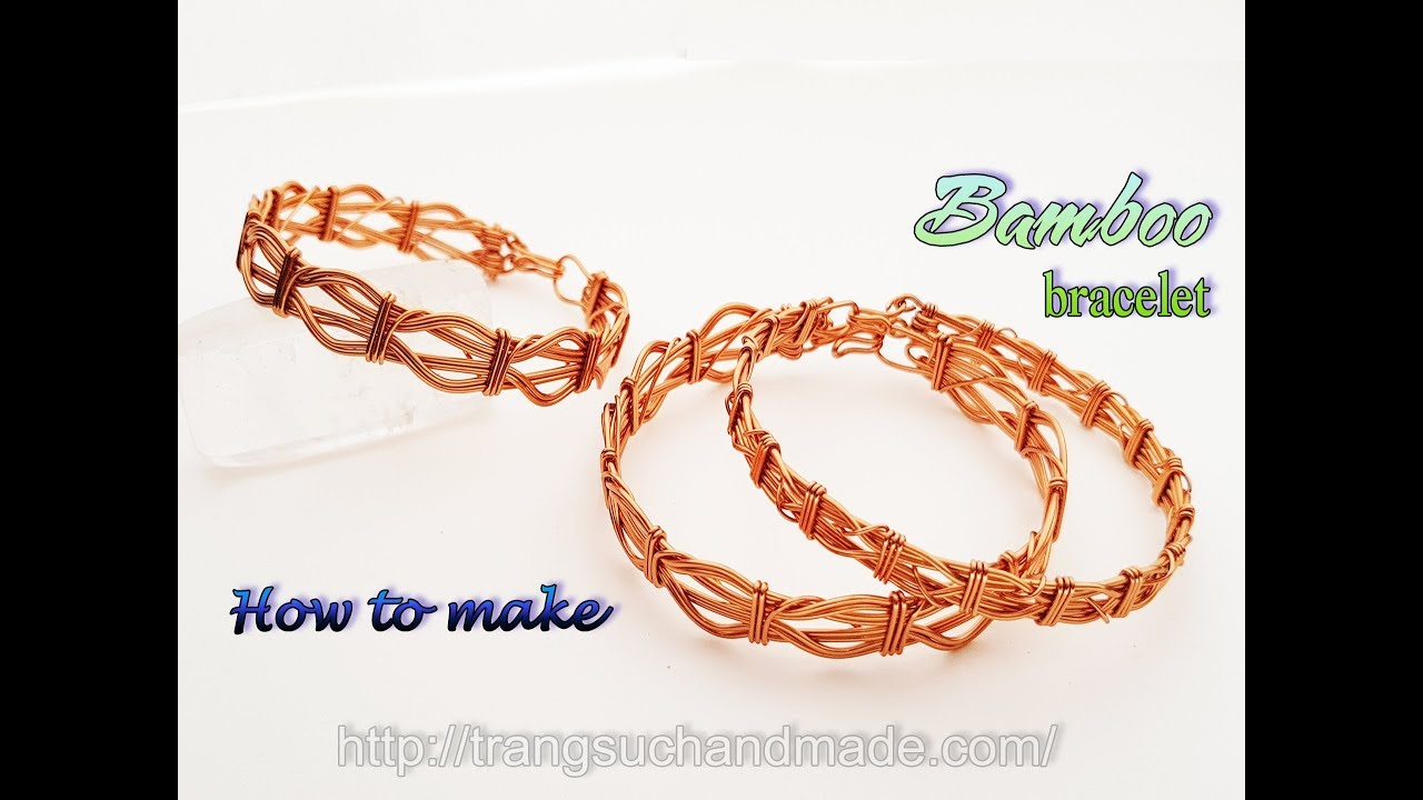 Bamboo bracelet - Simple jewelry making from copper wire 412 - YouTube