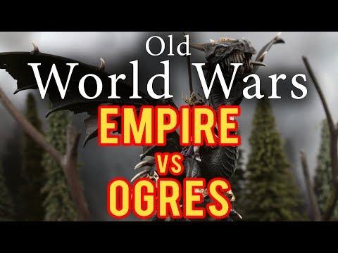 Empire vs Orges Warhammer Fantasy Battle Report - Old World Wars Ep 257