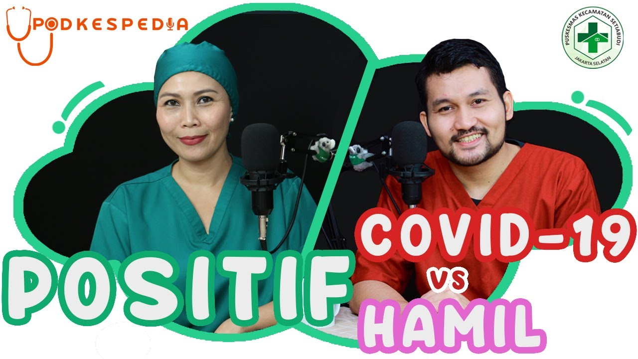 POSITIF COVID-19 VS POSITIF HAMIL !! | PODKESPEDIA