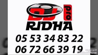 Dj Ridha ....cheb jawed...rai de lux....tooop 2017