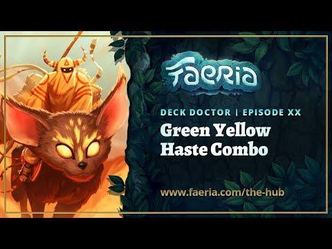 Faeria Deck Doctor - Episode 20 - Green Yellow Haste Combo