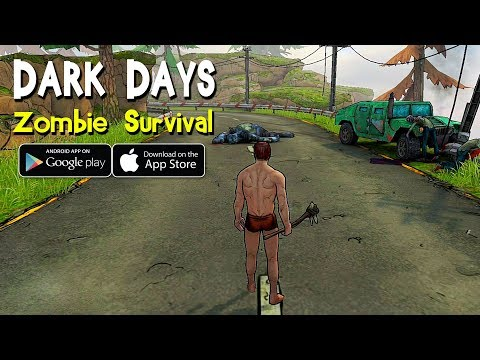 Dark Days: Zombie Survival Gameplay (Android/IOS)