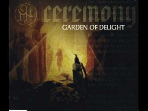 GARDEN OF DELIGHT ~ Ceremony