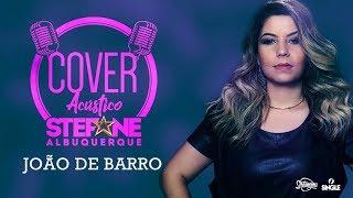 Baixar Stefane Albuquerque - João de Barro (Cover)