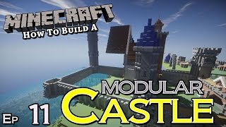 Modular Castle :: How To Build :: E11 :: Minecraft :: Z One N Only