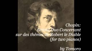 Chopin Grand Duo Concertant (for two pianos)