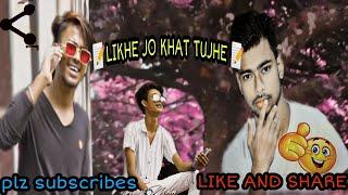 Likhe Jo khat Tujhe Cover Song_!Sanam