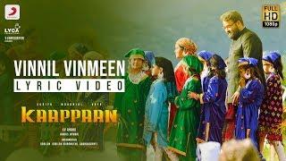 Kaappaan - Vinnil Vinmeen Lyric (Tamil) | Suriya | Harris Jayaraj | K.V. Anand