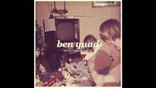 Baixar Ben Quad - Too Bad That Didn't Kill Me (Acoustic) (Single 2018)