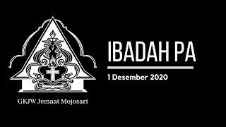 Ibadah PA 1 Desember 2020 - GKJW Jemaat Mojosari