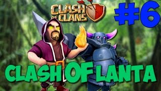 CLASH OF LANTA - FINALE ! [CLASH OF CLANS]