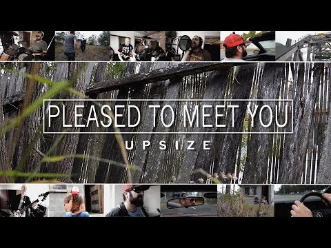 """UPSIZE - """"Pleased to Meet You"""" Official Music Video"""