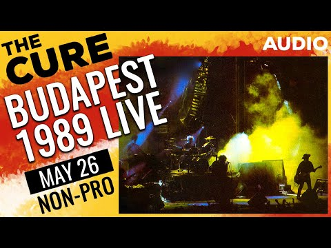 THE CURE - Budapest - 1989-05-26 [Full Show] Amateur Audio + Images
