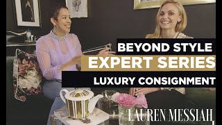 A Lesson in Luxury Consignment with Randi from Entre Nous   Beyond Style Series