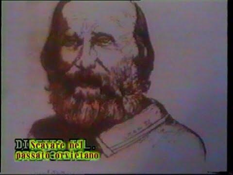 Il Generale Garibaldi ad Orvieto - nell'anno 1849 e 1867