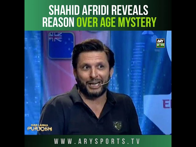 Shahid Afridi reveals reason over age mystery