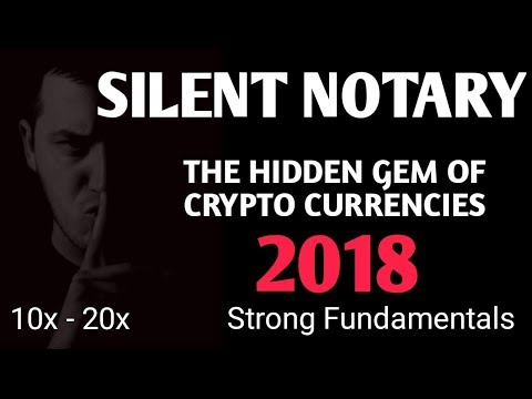 SILENT NOTARY - HIDDEN GEM OF CRYPTO CURRENCY 2018