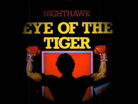 Nighthawk - Eye Of The Tiger