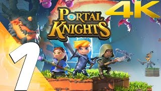 Portal Knights - Gameplay Walkthrough Part 1 - Prologue [4K 60FPS]