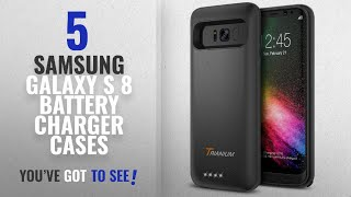 Samsung Galaxy S 8 Battery Charger Cases [2018 Best Sellers]: Galaxy S8 Battery Case, Trianium