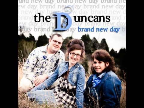 The Duncans - I CAN PRAY FOR YOU