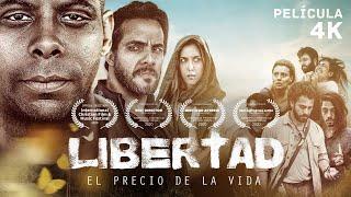 PELICULA COMPLETA |  LIBERTAD - EL PRECIO DE LA VIDA