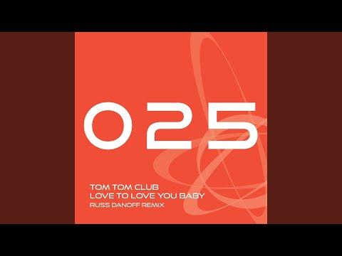 Love to Love You Baby (Russ Danoff Remix) mp3