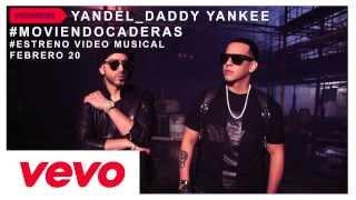 Daddy Yankee Feat. Yandel - Moviendo Caderas (Video Trailer)