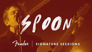 Spoon | Fender Sessions | Fender