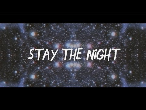 Stay The Night (Lyric Video)