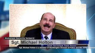 Interview: Sgt. Michael Holton - A FISA warrant's impact on terrorism investigations.