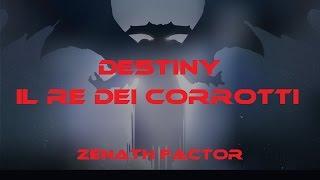 Destiny - Il Re Dei Corrotti - Assalto Dei Corrotti: Terra, Venere e Marte [ITA] HD